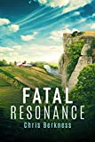 Fatal Resonance: Frozen Pandemic Series - Book 6 (Apocalypse)