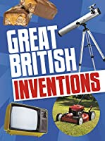 Great British Inventions (Best of British!)