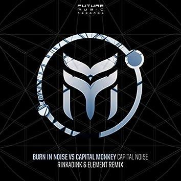 Capital Noise (Rinkadink & Element Remix)
