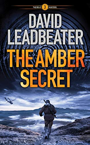The Amber Secret (Relic Hunters, Band 3)