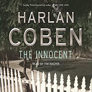 The Innocent                   By:                                                                                                                                 Harlan Coben                               Narrated by:                                                                                                                                 Tim Machin                      Length: 6 hrs and 43 mins     10 ratings     Overall 4.7