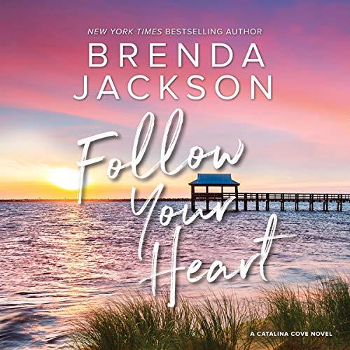 Follow Your Heart Audiobook By Brenda Jackson cover art
