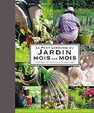 Le Petit Larousse du jardin mois par mois