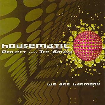 We Are Harmony