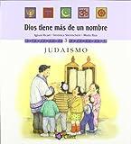 Judasmo (Dios tiene ms de un nombre)