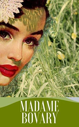 Madame Bovary (Illustré) (French Edition)