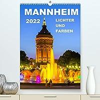 Mannheim Lichter und Farben (Premium, hochwertiger DIN A2 Wandkalender 2022, Kunstdruck in Hochglanz): Mannheim ist eine farbenfrohe und attraktive Stadt. Entdecken Sie es durch die verlockenden Bilder dieses Kalenders. (Planer, 14 Seiten )