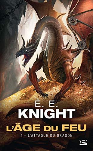 L'Âge du feu, Tome 4: L'Attaque du dragon
