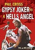 Phil Cross: Gypsy Joker to a Hells Angel