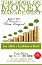 The Book on Money Management: Learn the 3 Secrets to Money Management