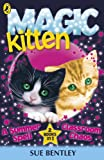 Magic Kitten: A Summer Spell and Classroom Chaos (English Edition)