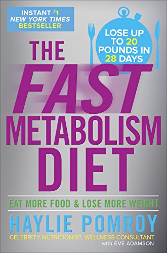 Compare Textbook Prices for The Fast Metabolism Diet: Eat More Food and Lose More Weight  ISBN 8601419142354 by Haylie Pomroy