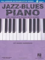 Jazz-Blues Piano: The Complete Guide with CD! (Hal Leonard Keyboard Style)