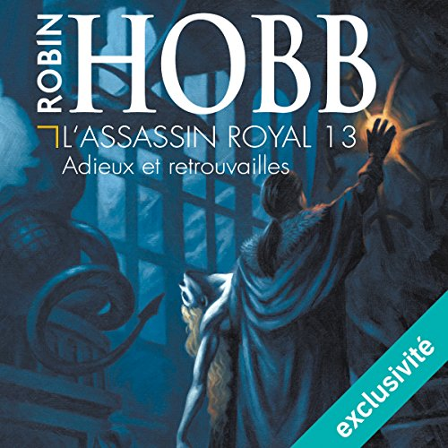 Adieux et retrouvailles (L'assassin royal 13) audiobook cover art