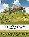 Graham's Magazine, Volumes 24-25 (Afrikaans Edition)