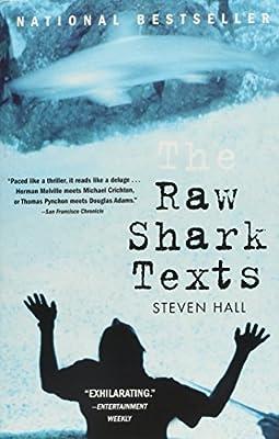 The Raw Shark Texts: A Novel