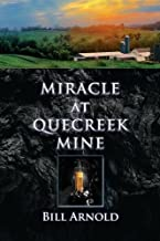 Miracle at Quecreek Mine
