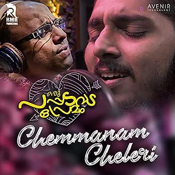 "Chemmanam Cheleri (From ""Oru Pappadavada Premam"")"