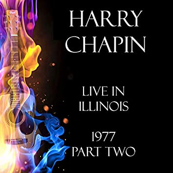 Live in Illinois 1977 Part Two (Live)