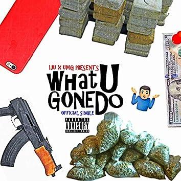 What U Gone Do (feat. Trelly Acey, Richie Venkowski, UMG Snacks & Ceno)