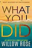 WHAT YOU DID (Eva Rae Thomas Mystery Book 2)