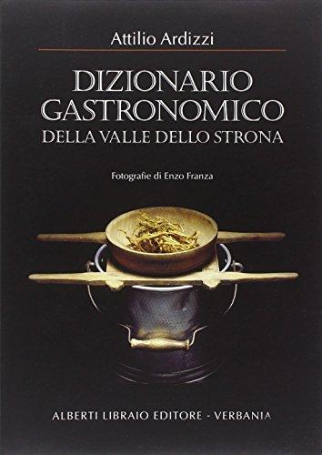 Dizionario gastronomico della valle dello Strona
