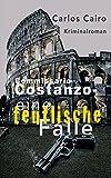 Eine teuflische Falle: Kriminalroman: Commissario Costanzo Krimi-Reihe 1