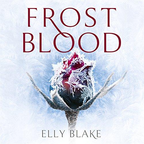Frostblood: The Frostblood Saga, Book One