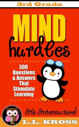 Book: Mind Hurdles - Grade 3 - 300 Interactive Questions and Answers To Get a Head Start by LL Kross