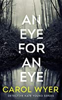 An Eye for an Eye (Detective Kate Young)