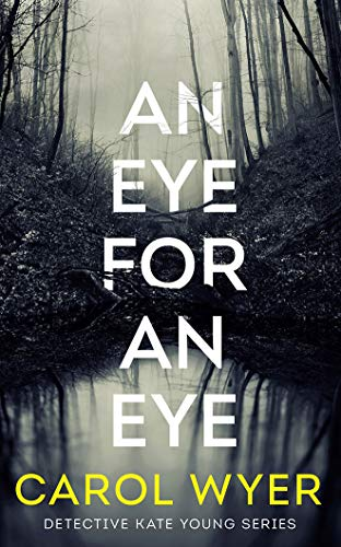 An Eye for an Eye: 1 (Detective Kate Young, 1)