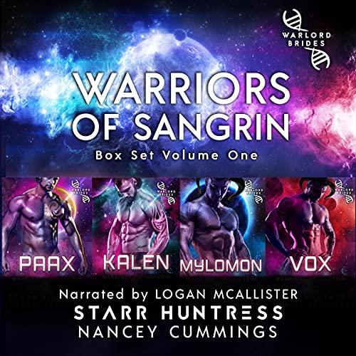Warriors of Sangrin: Box Set Volume One Audiobook By Nancey Cummings, Starr Huntress cover art
