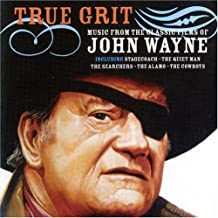 True Grit: Music From The Classic Films Of John Wayne by Silva America