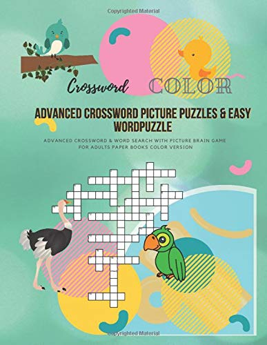 Advanced Crossword Picture Puzzles & Easy Wordpuzzle: Advanced Crossword & Word Search With Picture Brain Game For Adults Paper Books