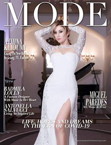 Mode Lifestyle Magazine – Life, Hopes and Dreams Issue 2020: Collector's Edition – Antonella Salvucci Cover