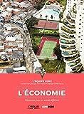 L'économie - L'économie pour un monde différent