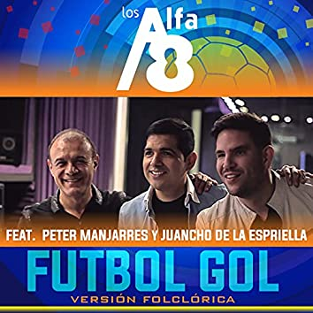 Fútbol Gol (Version Folclórica)