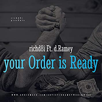 your Order is Ready