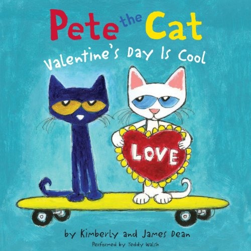 Pete the Cat: Valentine's Day is Cool audiobook cover art