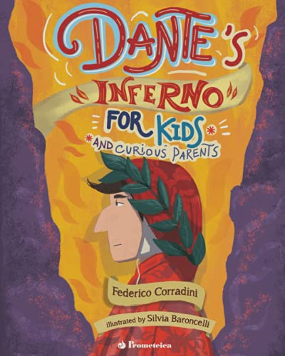 Dante's Inferno for Kids and Curious Parents
