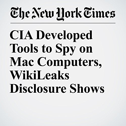 CIA Developed Tools to Spy on Mac Computers, WikiLeaks Disclosure Shows copertina