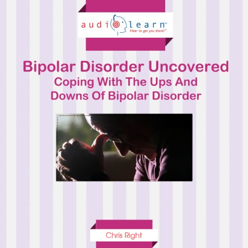 Bipolar Disorder Uncovered audiobook cover art