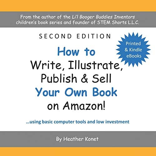 How to Write Illustrate Publish Sell Your Own Book On Amazon product image
