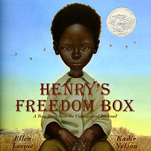 Henry's Freedom Box audiobook cover art