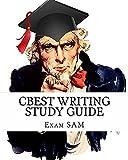 CBEST Writing Study Guide: with Sample CBEST Essays and CBEST English Grammar Review Workbook