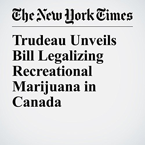 Trudeau Unveils Bill Legalizing Recreational Marijuana in Canada copertina