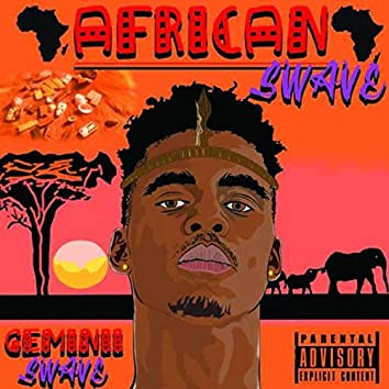 AFRICAN SWAVE