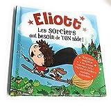 UDC Eliott - Libro de nombre con texto en inglés «Histoire Les brujers Ont Besoin de tone»