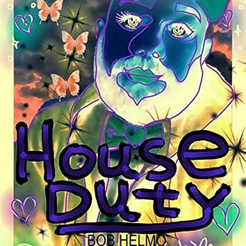House Duty