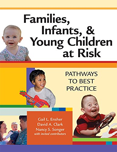 Families, Infants, and Young Children at Risk: Pathways...